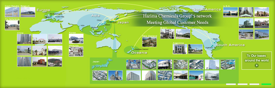 Harima Chemicals Group's network Meeting Global Customer Needs